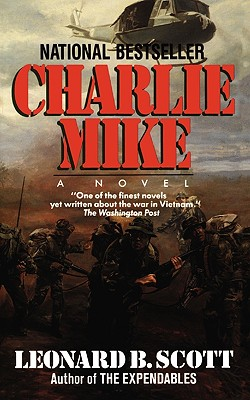 Charlie Mike By Scott, Leonard B.